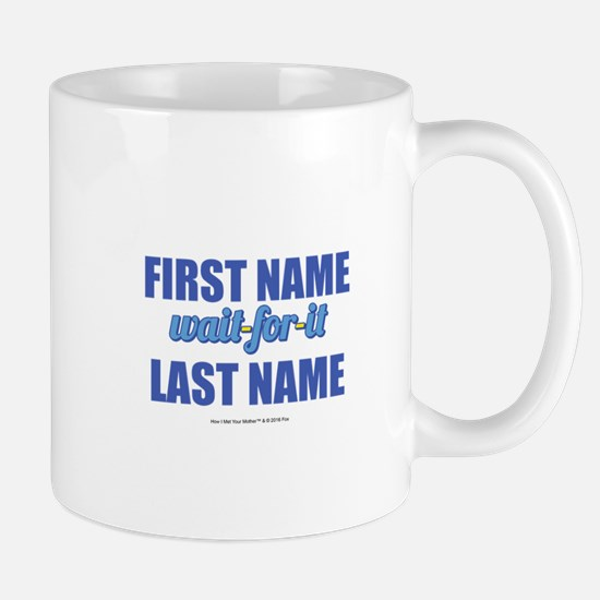 HIMYM Personalized Wait For It Mug