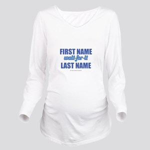 HIMYM Personalized W Long Sleeve Maternity T-Shirt