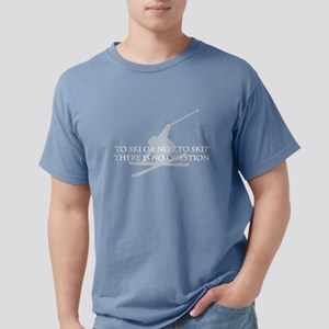 2-To ski or not to..for blk T-Shirt