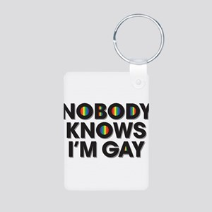 Nobody Knows I'm Gay Aluminum Photo Keychain