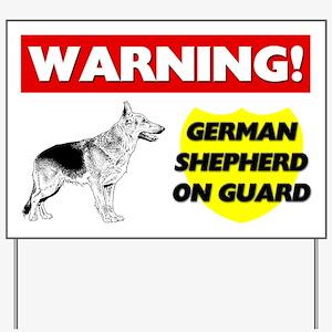 Warning German Shepherd On Guard Yard Sign