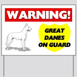 Warning Great Danes On Guard Yard Sign