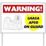 Warning Lhasa Apso On Guard Yard Sign