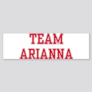 TEAM ARIANNA Bumper Sticker