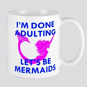 Let's Be Mermaids Mug