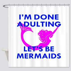 Let's Be Mermaids Shower Curtain