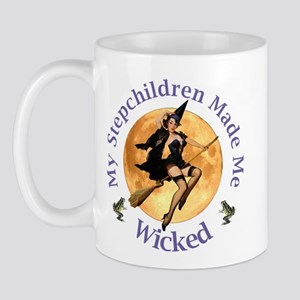 MY STEPCHILDREN MADE ME WICKED Mug
