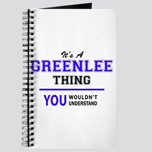 It's GREENLEE thing, you wouldn't understa Journal
