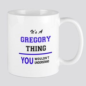 It's GREGORY thing, you wouldn't understand Mugs
