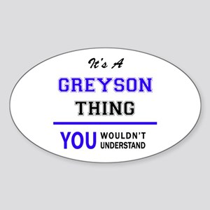 It's GREYSON thing, you wouldn't understan Sticker