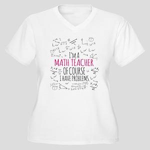 Math Teacher With Problems Plus Size T-Shirt