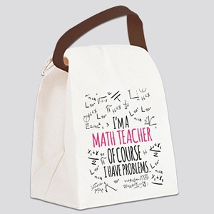 Math Teacher With Problems Canvas Lunch Bag