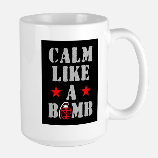 Calm Like A Bomb Mugs