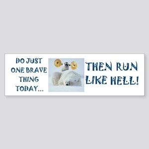 Brave Penguin Bumper Sticker