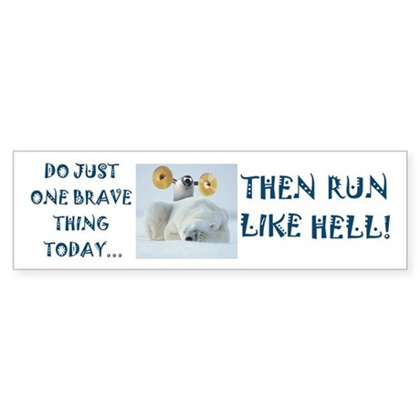 Brave Penguin Bumper Sticker