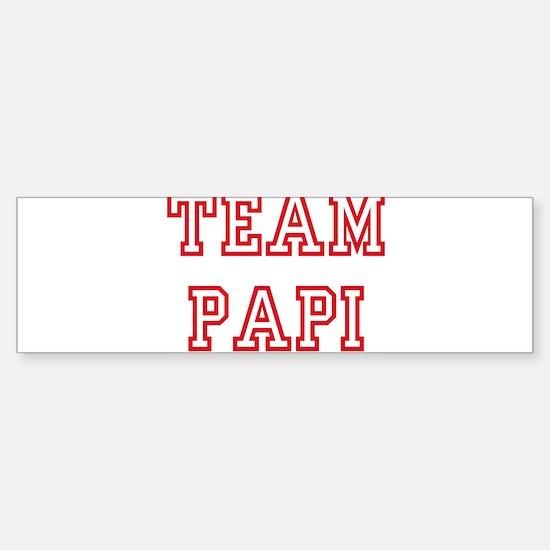 Team PAPI Bumper Bumper Bumper Sticker