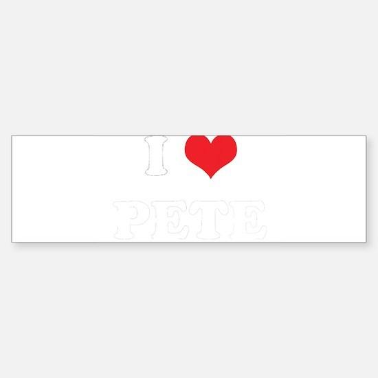 I Heart PETE Bumper Bumper Bumper Sticker