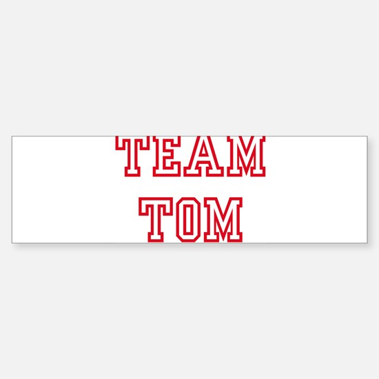 Team TOM Bumper Bumper Bumper Sticker
