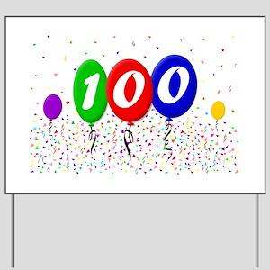 100th Birthday Yard Sign