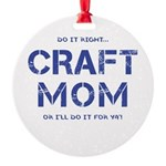 Craft Mom Ornament