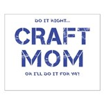 Craft Mom Posters