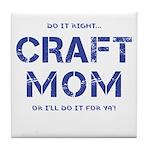 Craft Mom Tile Coaster