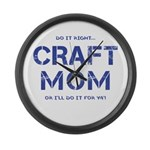 Craft Mom Large Wall Clock