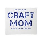 Craft Mom Throw Blanket