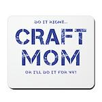 Craft Mom Mousepad