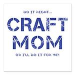 Craft Mom Square Car Magnet 3