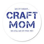 Craft Mom Round Car Magnet