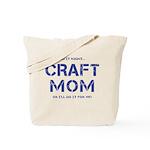 Craft Mom Tote Bag