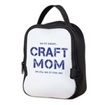 Craft Mom Neoprene Lunch Bag