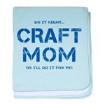 Craft Mom baby blanket