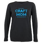 Craft Mom Plus Size Long Sleeve Tee