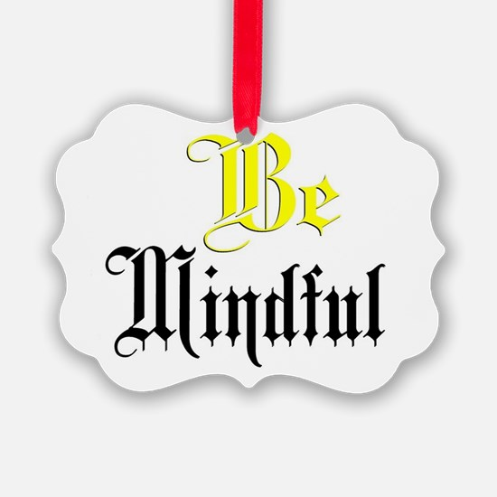 Be Mindful Ornament