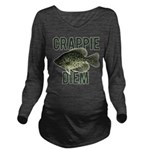 Crappie Diem Long Sleeve Maternity T-Shirt