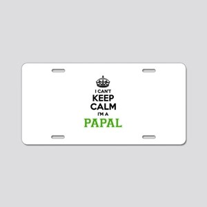 Papal I cant keeep calm Aluminum License Plate