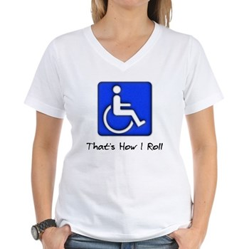 That's How I Roll Women's V-Neck T-Shirt