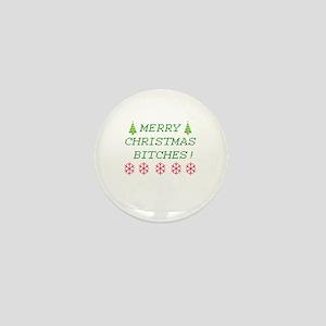 Merry Christmas Bitches Mini Button