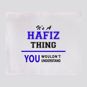 It's HAFIZ thing, you wouldn't under Throw Blanket