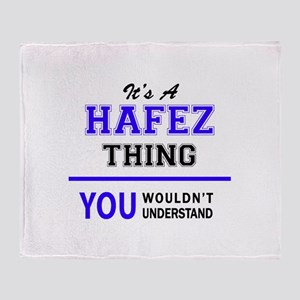 It's HAFEZ thing, you wouldn't under Throw Blanket