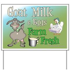 Goat Milk and Fresh Eggs Yard Sign