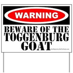 Beware Toggenburg Goat Yard Sign