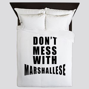 Don't Mess With Marshall Islands Queen Duvet