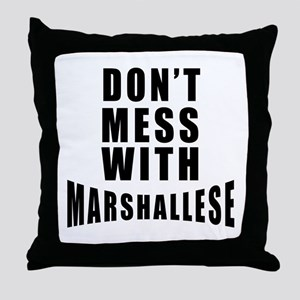 Don't Mess With Marshall Islands Throw Pillow