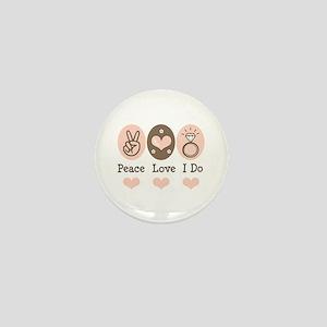 Peace Love I Do Bride Mini Button