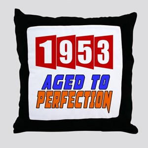1953 Aged To Perfection Throw Pillow