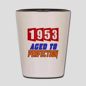 1953 Aged To Perfection Shot Glass