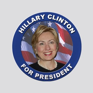 "Hillary Clinton for President 3.5"" Button"
